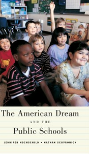 Ebook in inglese American Dream and the Public Schools Hochschild, Jennifer L. , Scovronick, Nathan