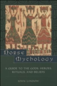 Ebook in inglese Norse Mythology: A Guide to Gods, Heroes, Rituals, and Beliefs Lindow, John