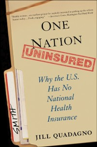 Ebook in inglese One Nation, Uninsured: Why the U.S. Has No National Health Insurance Quadagno, Jill