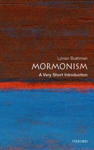 Foto Cover di Mormonism: A Very Short Introduction, Ebook inglese di Richard Lyman Bushman, edito da Oxford University Press