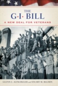 Foto Cover di GI Bill: The New Deal for Veterans, Ebook inglese di Stuart Blumin,Glenn Altschuler, edito da Oxford University Press