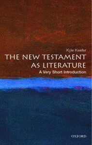 Ebook in inglese New Testament as Literature: A Very Short Introduction Keefer, Kyle
