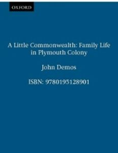Ebook in inglese Little Commonwealth: Family Life in Plymouth Colony Demos, John