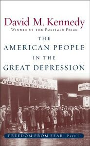 Foto Cover di American People in the Great Depression: Freedom from Fear, Part One, Ebook inglese di David M. Kennedy, edito da Oxford University Press