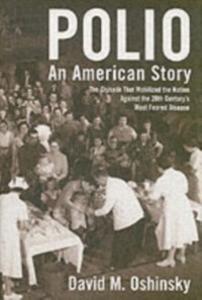 Ebook in inglese Polio: An American Story Oshinsky, David M.