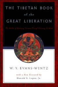 Foto Cover di Tibetan Book of the Great Liberation: Or the Method of Realizing Nirvana through Knowing the Mind, Ebook inglese di  edito da Oxford University Press