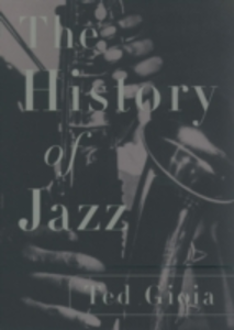 Ebook in inglese History of Jazz Gioia, Ted