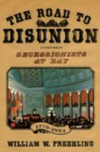 Ebook in inglese Road to Disunion: Secessionists at Bay, 1776-1854: Volume I Freehling, William W.