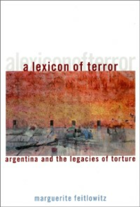 Ebook in inglese Lexicon of Terror: Argentina and the Legacies of Torture Feitlowitz, Marguerite