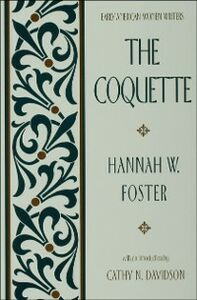 Foto Cover di Coquette, Ebook inglese di Hannah W. Foster, edito da Oxford University Press