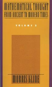 Mathematical Thought From Ancient to Modern Times, Volume 2