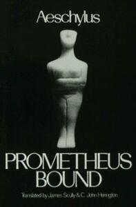 Ebook in inglese Prometheus Bound Aeschylus, Aeschylus