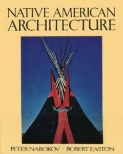 Ebook in inglese Native American Architecture Easton, Robert , Nabokov, Peter