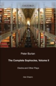 Foto Cover di Complete Sophocles: Volume II: Electra and Other Plays, Ebook inglese di Sophocles Sophocles, edito da Oxford University Press