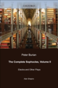 Ebook in inglese Complete Sophocles: Volume II: Electra and Other Plays Sophocles, Sophocles
