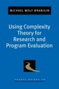Ebook in inglese Using Complexity Theory for Research and Program Evaluation Wolf-Branigin, Michael