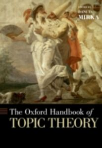 Ebook in inglese Oxford Handbook of Topic Theory -, -
