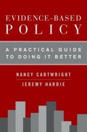 Evidence-Based Policy: A Practical Guide to Doing It Better