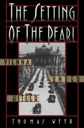 Setting of the Pearl: Vienna under Hitler