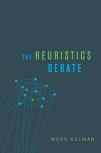 Foto Cover di Heuristics Debate, Ebook inglese di Mark Kelman, edito da Oxford University Press