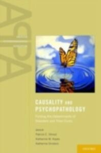 Ebook in inglese Causality and Psychopathology: Finding the Determinants of Disorders and their Cures Keyes, Katherine , Ornstein, Katherine , Shrout, Patrick