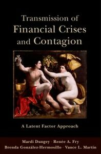 Ebook in inglese Transmission of Financial Crises and Contagion:: A Latent Factor Approach Dungey, Mardi , Fry, Renee A. , Gonzalez-Hermosillo, Brenda