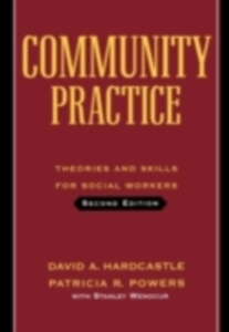 Ebook in inglese Community Practice: Theories and Skills for Social Workers Hardcastle, David A.