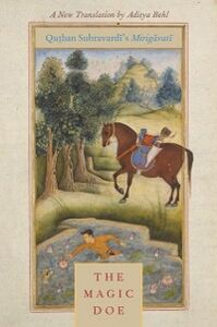 Ebook in inglese Magic Doe: Qutban Suhravardi's Mirigavati -, -