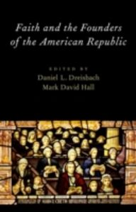 Ebook in inglese Faith and the Founders of the American Republic -, -