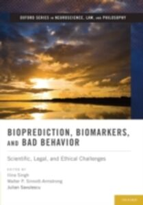 Ebook in inglese Bioprediction, Biomarkers, and Bad Behavior: Scientific, Legal, and Ethical Challenges -, -