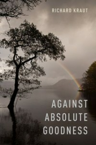 Ebook in inglese Against Absolute Goodness Kraut, Richard