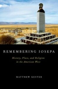 Ebook in inglese Remembering Iosepa: History, Place, and Religion in the American West Kester, Matthew