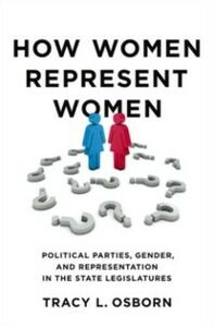 Ebook in inglese How Women Represent Women: Political Parties, Gender, and Representation in the State Legislatures Osborn, Tracy L.