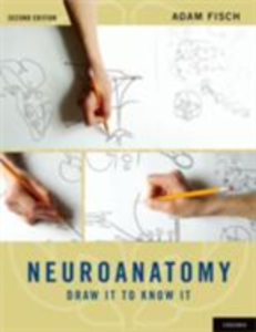 Ebook in inglese Neuroanatomy: Draw It to Know It Fisch, Adam
