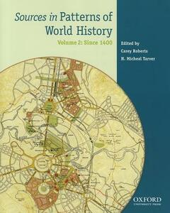 Sources in Patterns of World History, Volume 2: Since 1400 - cover