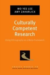 Culturally Competent Research: Using Ethnography as a Meta-Framework