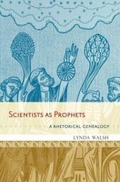 Scientists as Prophets: A Rhetorical Genealogy