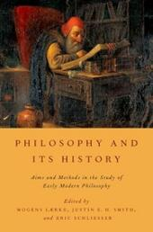 Philosophy and Its History: Aims and Methods in the Study of Early Modern Philosophy