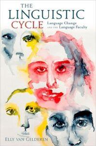 Foto Cover di Linguistic Cycle, Ebook inglese di Elly van Gelderen, edito da Oxford University Press, USA