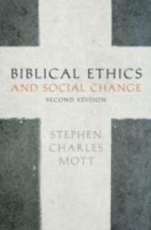Biblical Ethics and Social Change