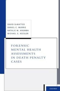 Ebook in inglese Forensic Mental Health Assessments in Death Penalty Cases Keesler, David DeMatteo , Daniel C. Murrie , Natalie M. Anumba , Michael E.