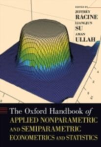Ebook in inglese Oxford Handbook of Applied Nonparametric and Semiparametric Econometrics and Statistics