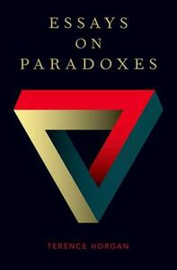 Essays on Paradoxes - Terence Horgan - cover