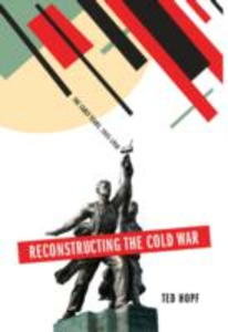 Ebook in inglese Reconstructing the Cold War: The Early Years, 1945-1958 Hopf, Ted