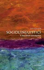 Libro in inglese Sociolinguistics: A Very Short Introduction  - John Edwards
