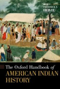 Ebook in inglese Oxford Handbook of American Indian History Hoxie, Frederick E.
