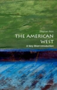Ebook in inglese American West: A Very Short Introduction Aron, Stephen