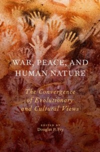 Ebook in inglese War, Peace, and Human Nature: The Convergence of Evolutionary and Cultural Views -, -