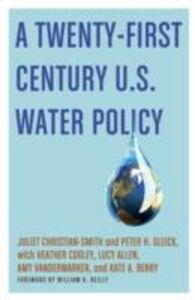 Foto Cover di Twenty-First Century U.S. Water Policy, Ebook inglese di AA.VV edito da Oxford University Press