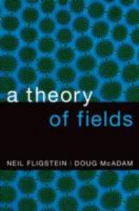 Ebook in inglese Theory of Fields Fligstein, Neil , McAdam, Doug
